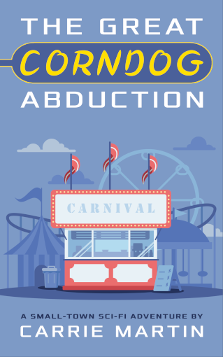 Book cover design: The Great Corndog Abduction